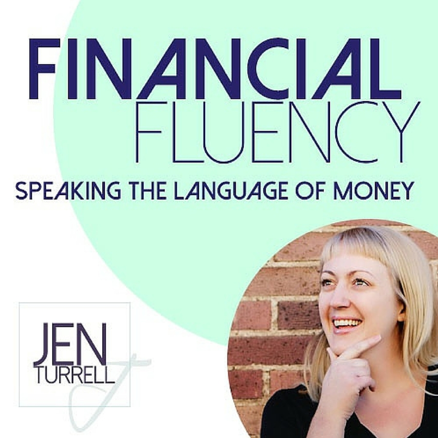 "Picture of Jen Turrell, a smiling blond woman with bangs, looking off camera with her right hand against her chin. Blue letters on teal background read ""Financial Fluency: Speaking the Language of Money."""