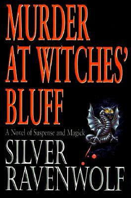 Cover image of Murder at Witches' Bluff: A Novel of Suspense and Magick by Silver Ravenwolf. Black background with an image of a gargoyle pin and droplets of blood.